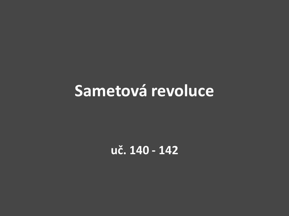 Sametová revoluce uč. 140 - 142