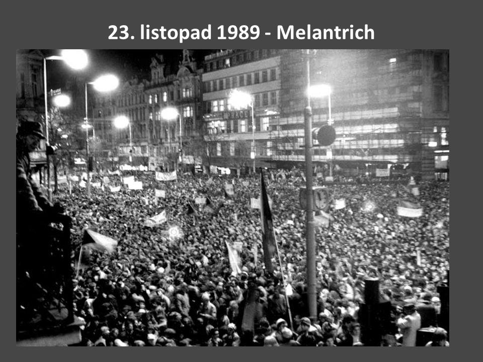 23. listopad 1989 - Melantrich