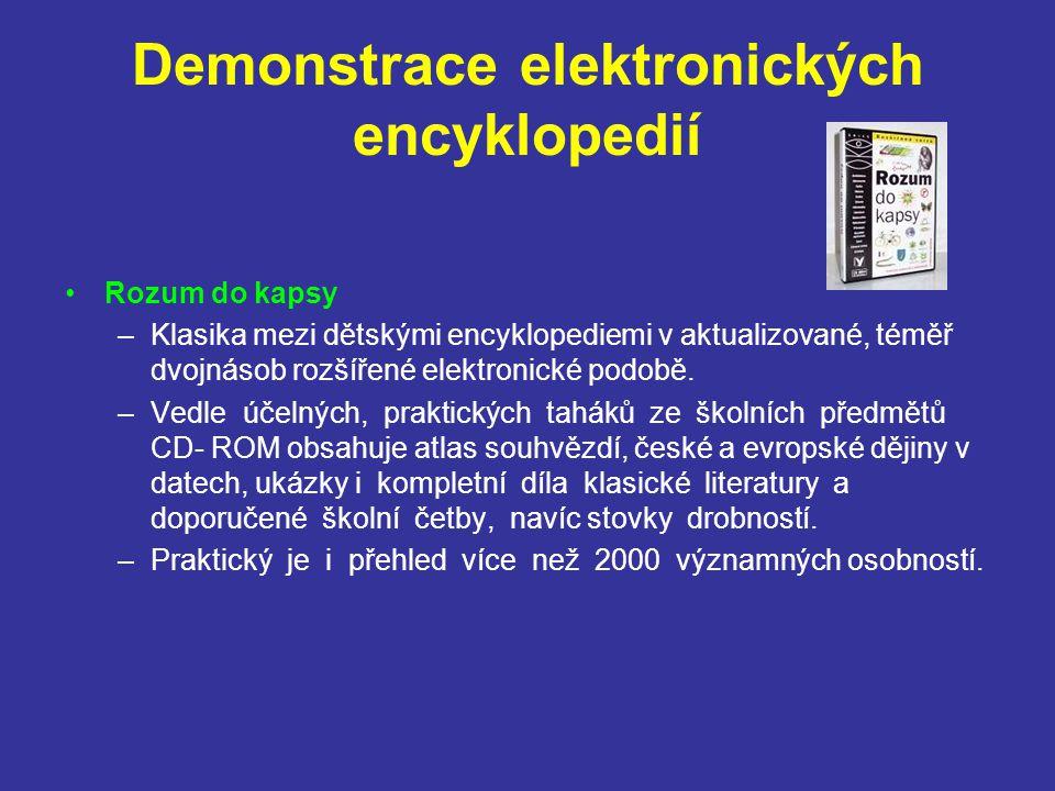 Demonstrace elektronických encyklopedií Rozum do kapsy –Klasika mezi dětskými encyklopediemi v aktualizované, téměř dvojnásob rozšířené elektronické p