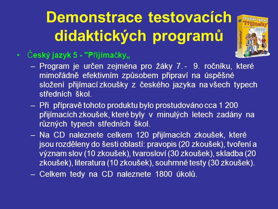 Demonstrace testovacích didaktických programů Český jazyk 5 -