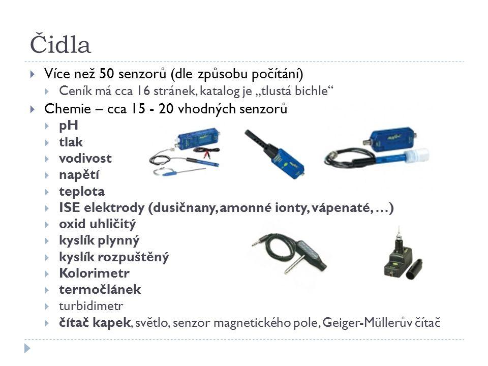 """Čidla  Více než 50 senzorů (dle způsobu počítání)  Ceník má cca 16 stránek, katalog je """"tlustá bichle""""  Chemie – cca 15 - 20 vhodných senzorů  pH"""