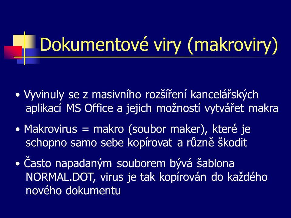 Dokumentové viry (makroviry) Vyvinuly se z masivního rozšíření kancelářských aplikací MS Office a jejich možností vytvářet makra Makrovirus = makro (s