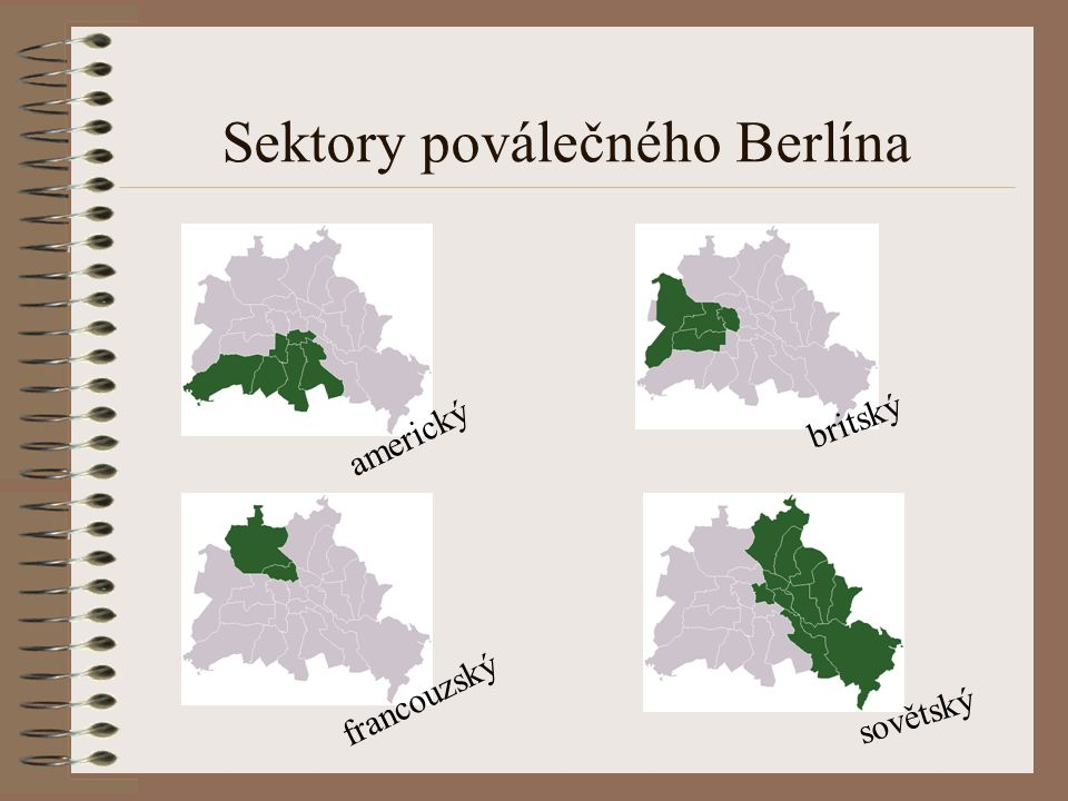 Sektory poválečného Berlína americký britský francouzský sovětský
