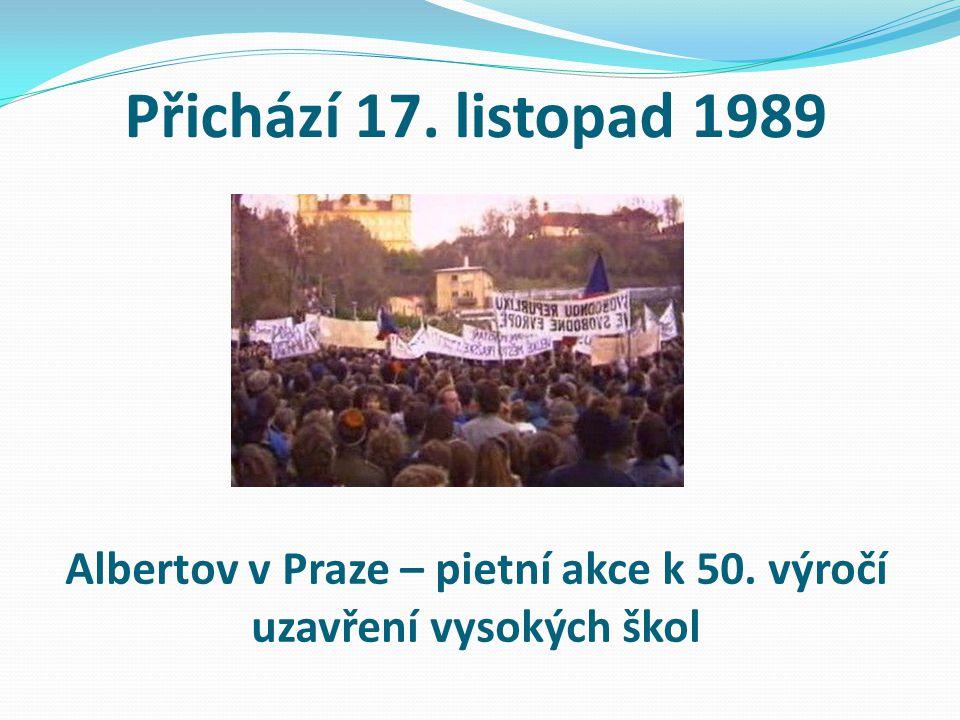 Přichází 17. listopad 1989 Albertov v Praze – pietní akce k 50. výročí uzavření vysokých škol
