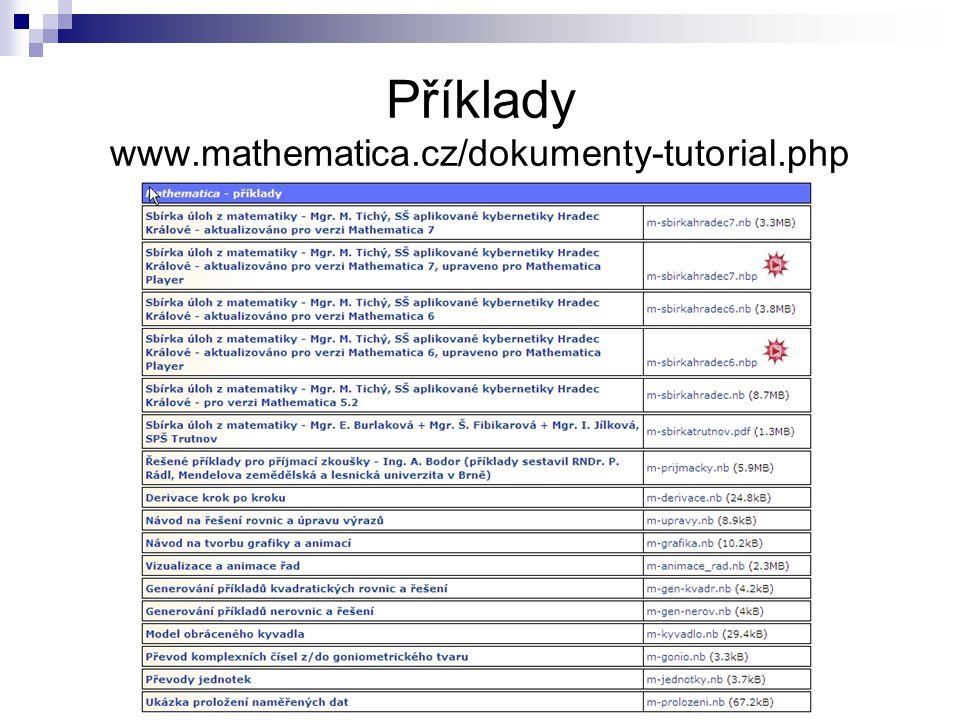 Příklady www.mathematica.cz/dokumenty-tutorial.php