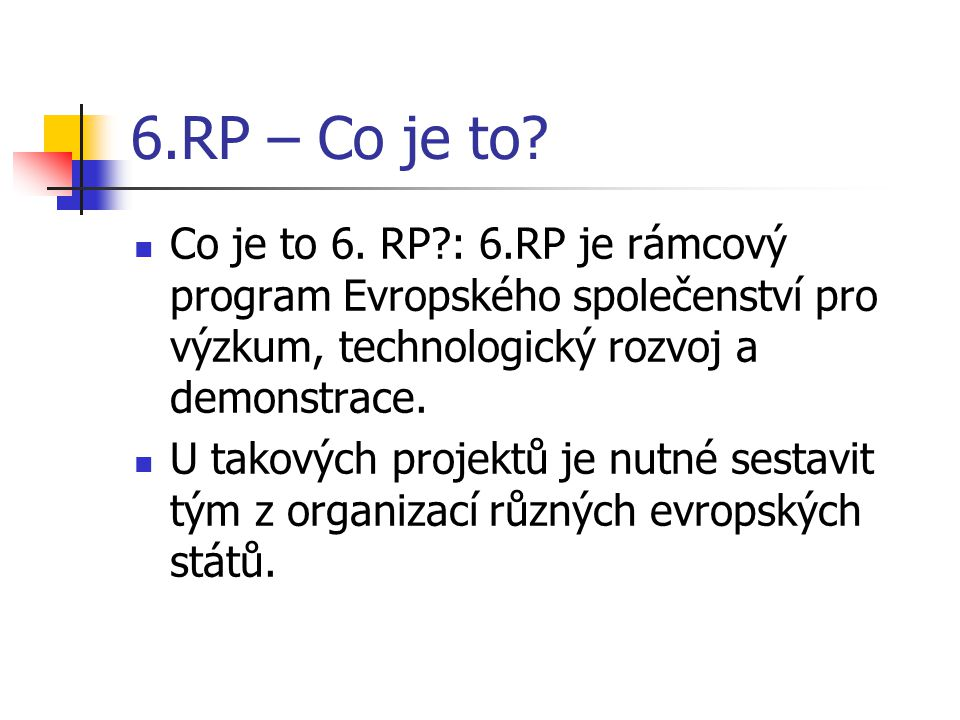 6.RP – Co je to.Co je to 6.