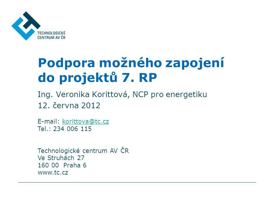 E-mail: korittova@tc.czkorittova@tc.cz Tel.: 234 006 115 Technologické centrum AV ČR Ve Struhách 27 160 00 Praha 6 www.tc.cz Podpora možného zapojení do projektů 7.