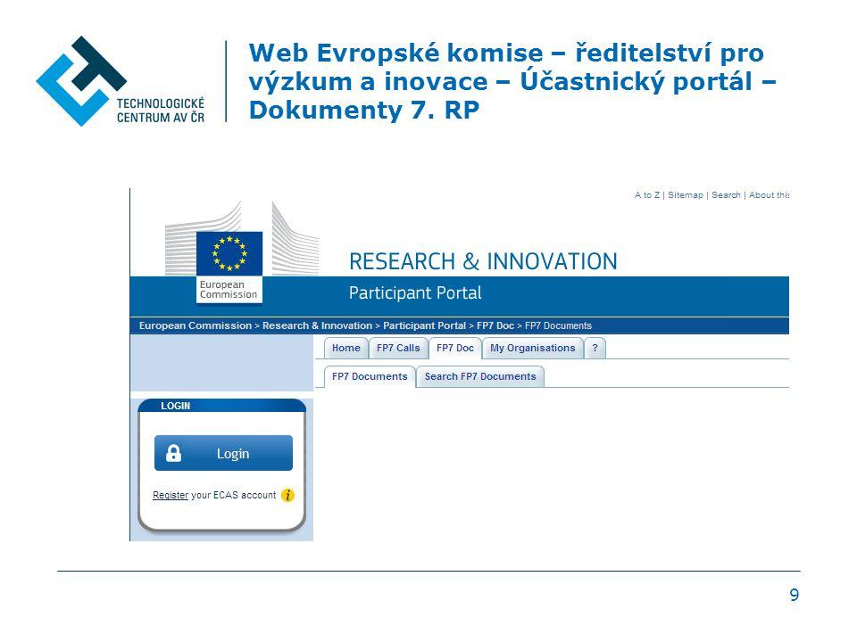 Web Evropské komise – ředitelství pro výzkum a inovace – Účastnický portál – Dokumenty 7. RP 9