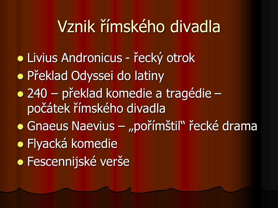 Lucius Annaeus Seneca 2 Postavy, které posedlost jedinou vášní žene do záhuby Postavy, které posedlost jedinou vášní žene do záhuby Trójanky Trójanky Faidra Faidra Thyestes Thyestes Zuřící Herkules Zuřící Herkules