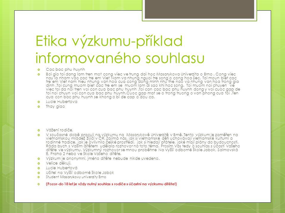 Etika výzkumu-příklad informovaného souhlasu  Cac bac phu huynh  Boi gio toi dang lam tren mot cong viec ve trung dai hoc Masarykova Univerzita o Br