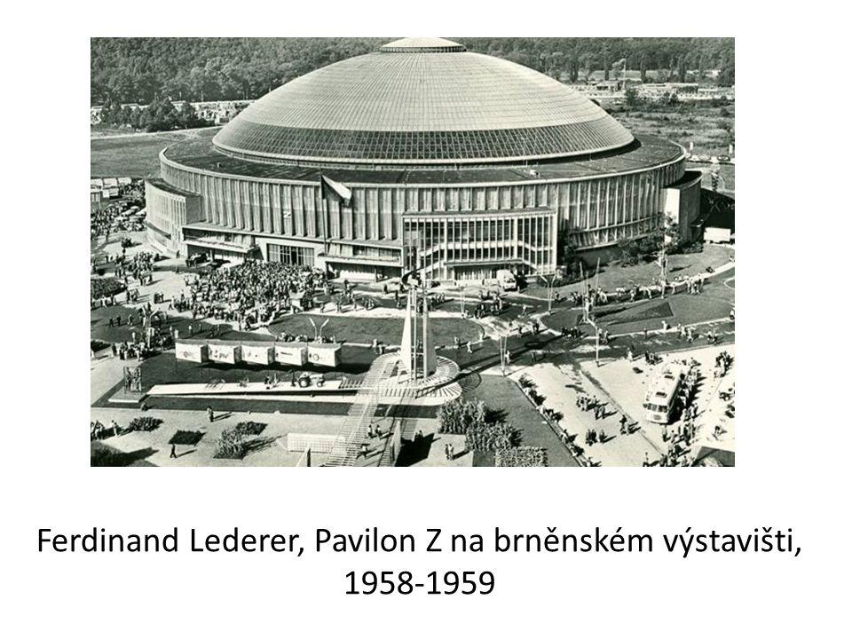 Ferdinand Lederer, Pavilon Z na brněnském výstavišti, 1958-1959