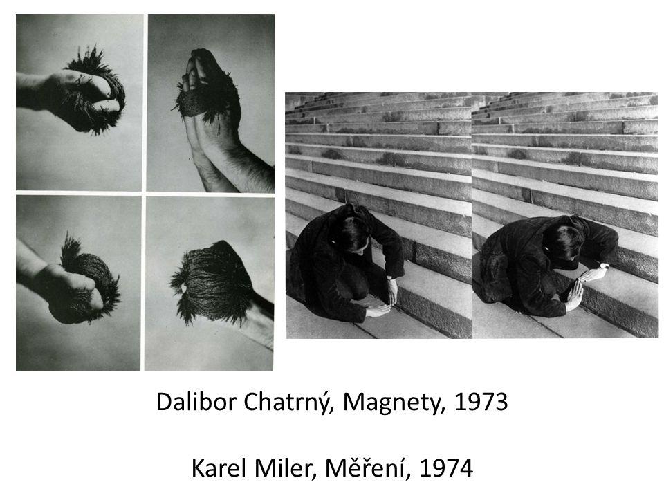 Dalibor Chatrný, Magnety, 1973 Karel Miler, Měření, 1974