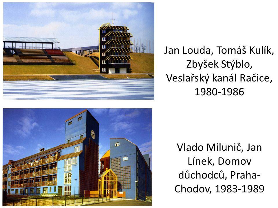 Jan Louda, Tomáš Kulík, Zbyšek Stýblo, Veslařský kanál Račice, 1980-1986 Vlado Milunič, Jan Línek, Domov důchodců, Praha- Chodov, 1983-1989