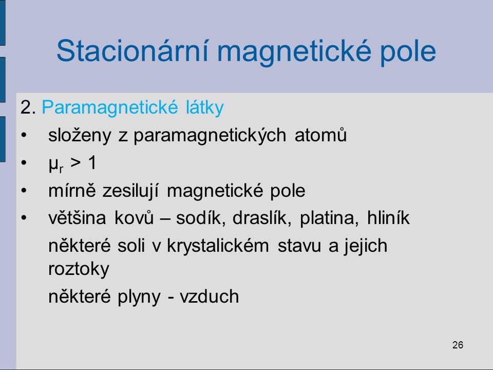 Stacionární magnetické pole 2.