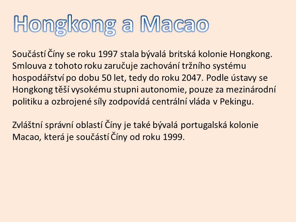 Součástí Číny se roku 1997 stala bývalá britská kolonie Hongkong.