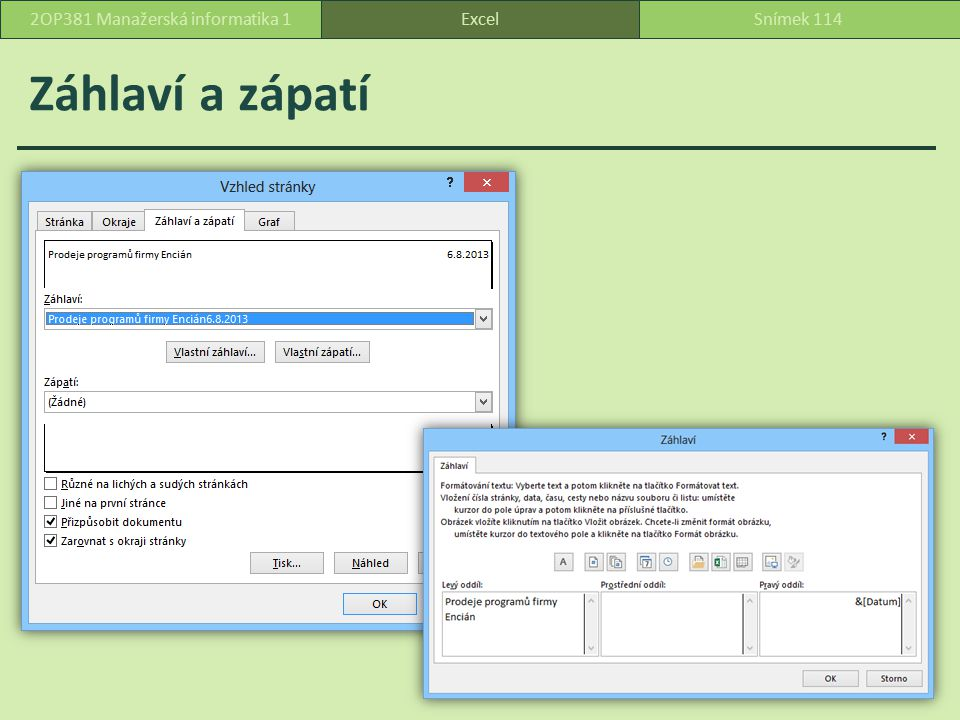 Záhlaví a zápatí ExcelSnímek 1142OP381 Manažerská informatika 1