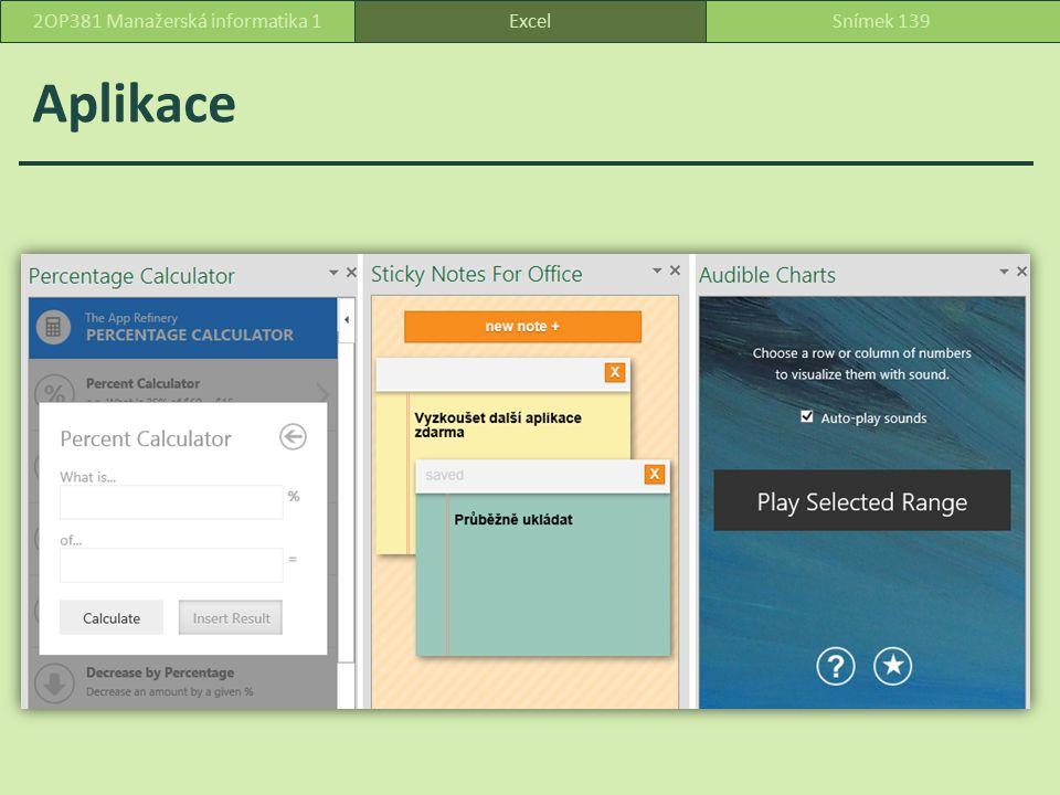 Aplikace ExcelSnímek 1392OP381 Manažerská informatika 1