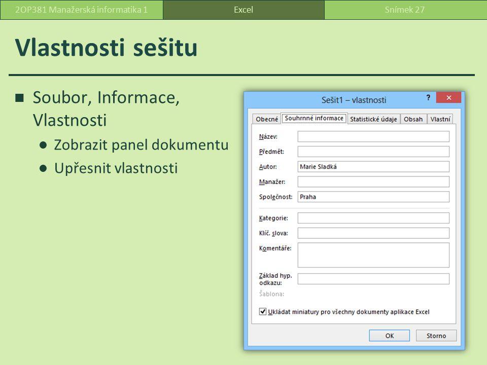 Uložení – možnosti ExcelSnímek 282OP381 Manažerská informatika 1