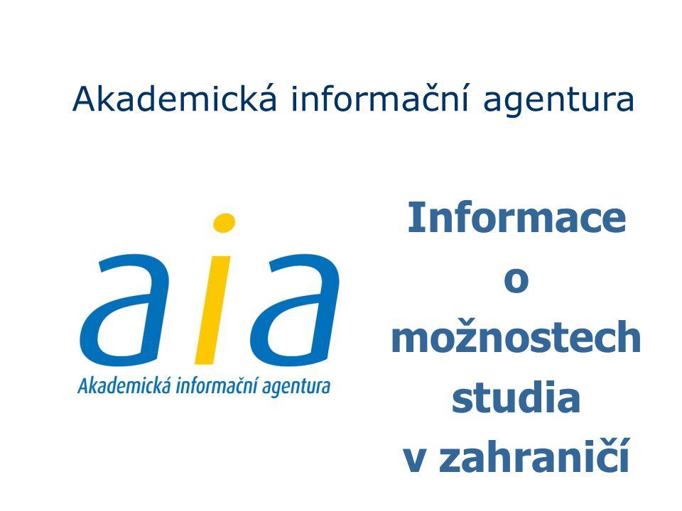 Akademická informační agentura Informace o možnostech studia v zahraničí