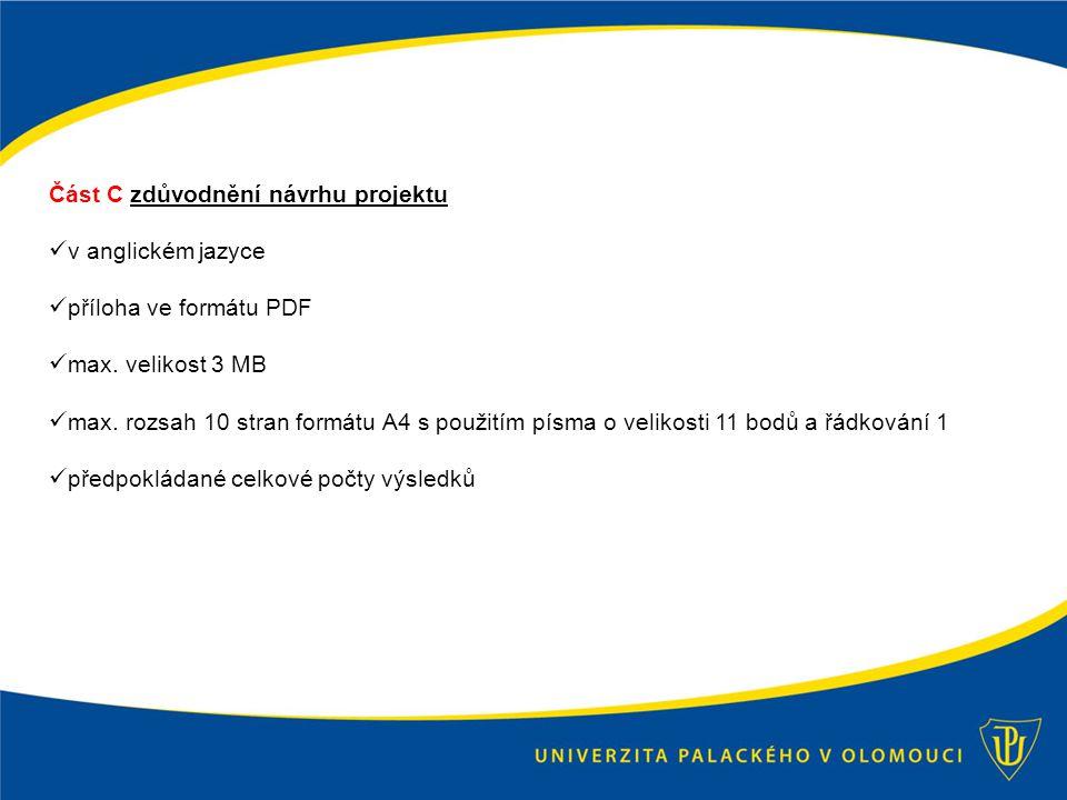 Část C zdůvodnění návrhu projektu v anglickém jazyce příloha ve formátu PDF max.