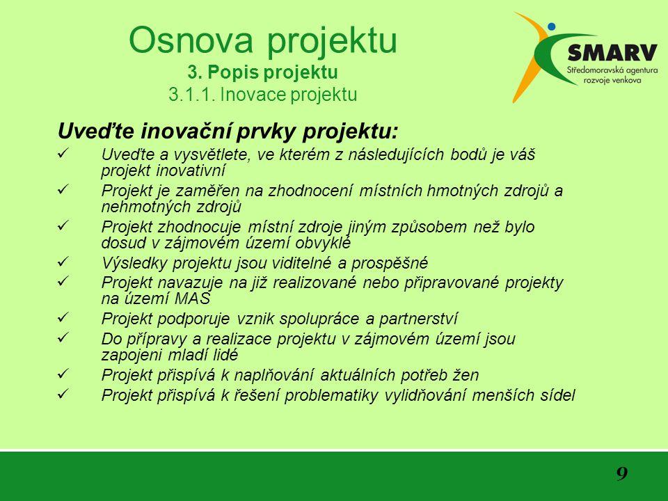 9 Osnova projektu 3. Popis projektu 3.1.1.