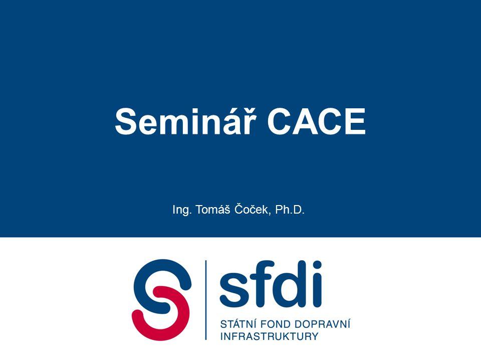 Seminář CACE Ing. Tomáš Čoček, Ph.D.