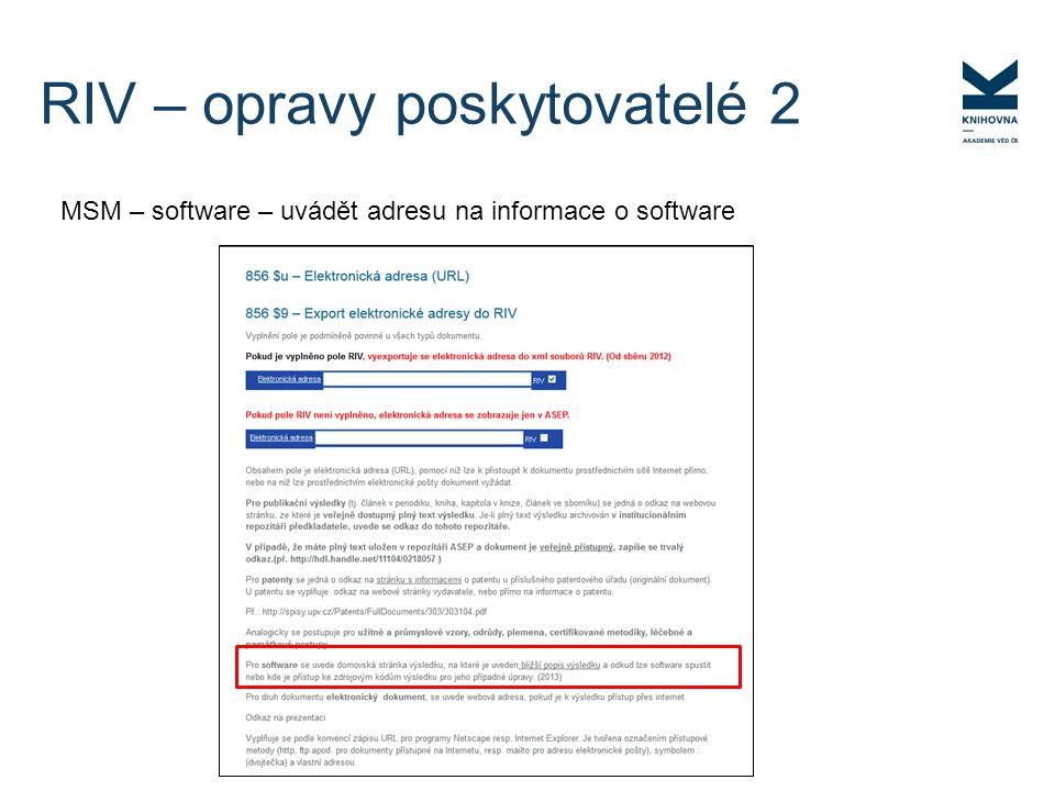 MSM – software – uvádět adresu na informace o software RIV – opravy poskytovatelé 2