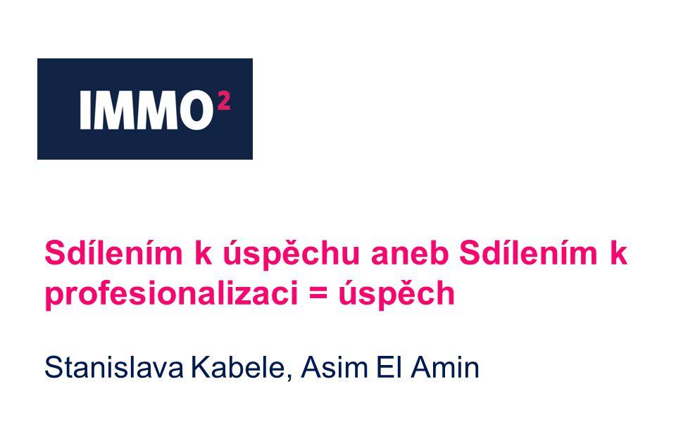 Sdílením k úspěchu aneb Sdílením k profesionalizaci = úspěch Stanislava Kabele, Asim El Amin
