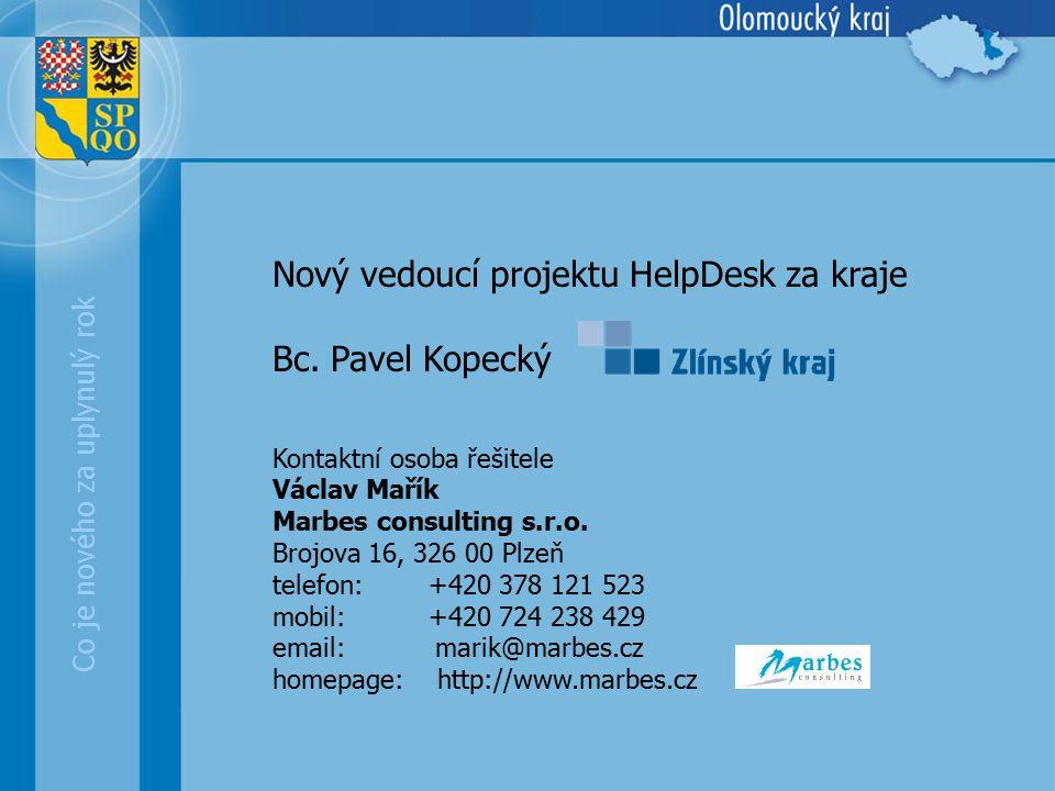 Co je nového za uplynulý rok Nový vedoucí projektu HelpDesk za kraje Bc.
