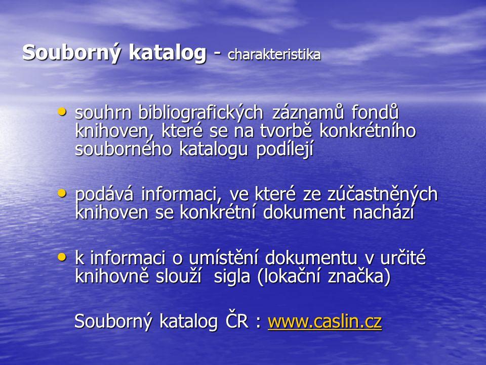 Kvalita záznamů v SK ČR – velice různorodá Běžná katalogizace s knihou v ruce .