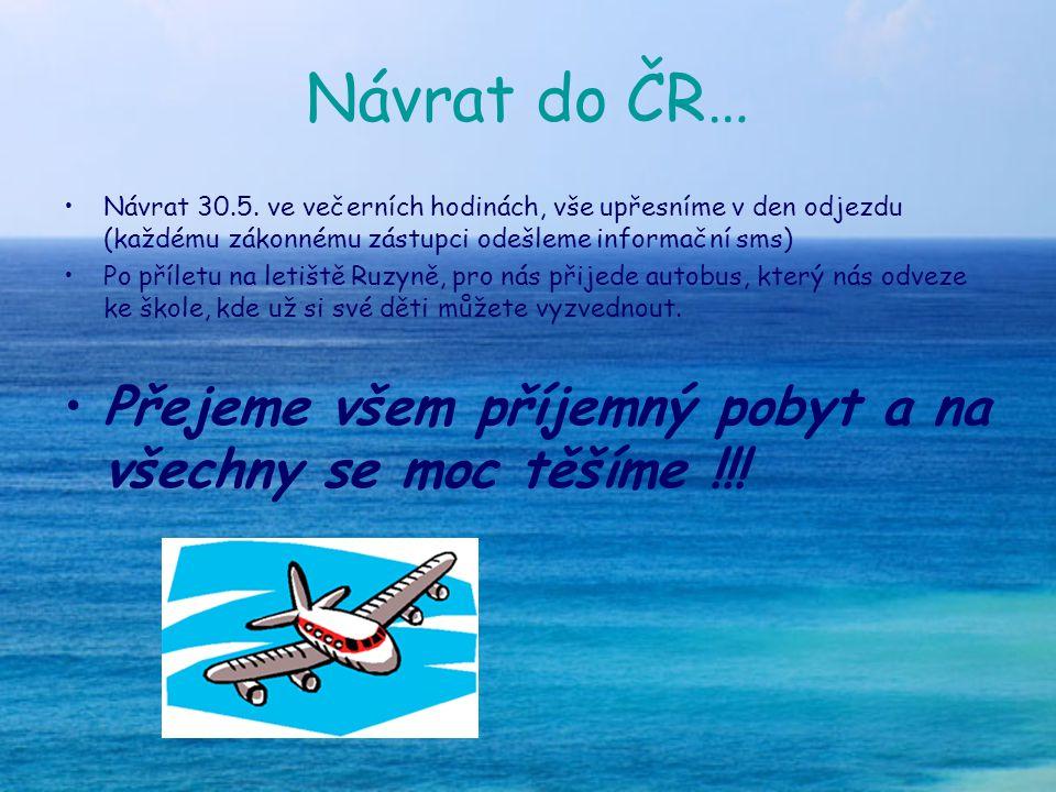 Návrat do ČR… Návrat 30.5.