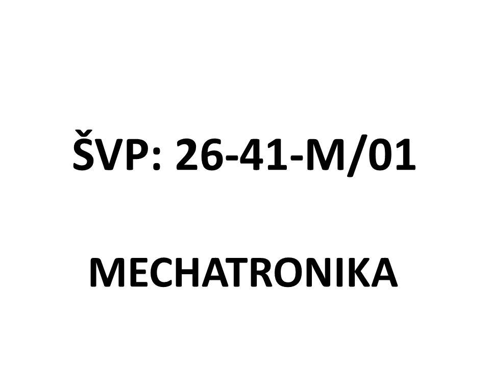 ŠVP: 26-41-M/01 MECHATRONIKA