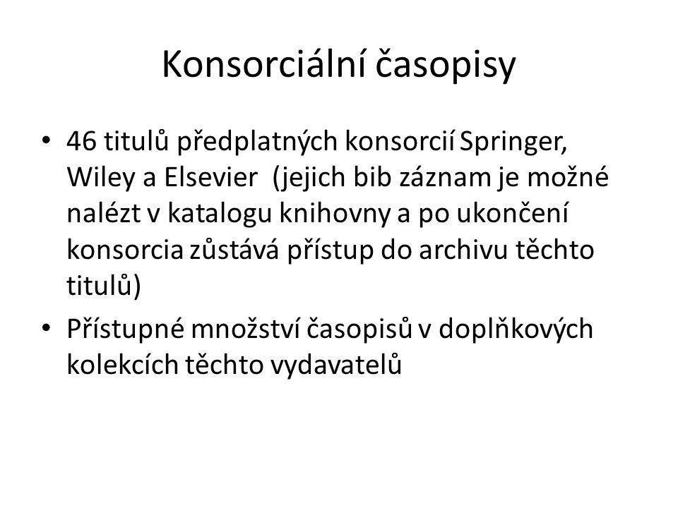 Aktuálně odebírané časopisy na ČVUT http://knihovna.cvut.cz/informacni- zdroje/casopisy/ http://knihovna.cvut.cz/informacni- zdroje/casopisy/