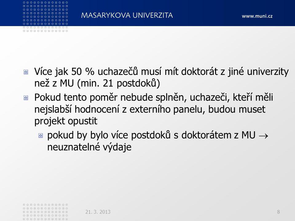 Více jak 50 % uchazečů musí mít doktorát z jiné univerzity než z MU (min.