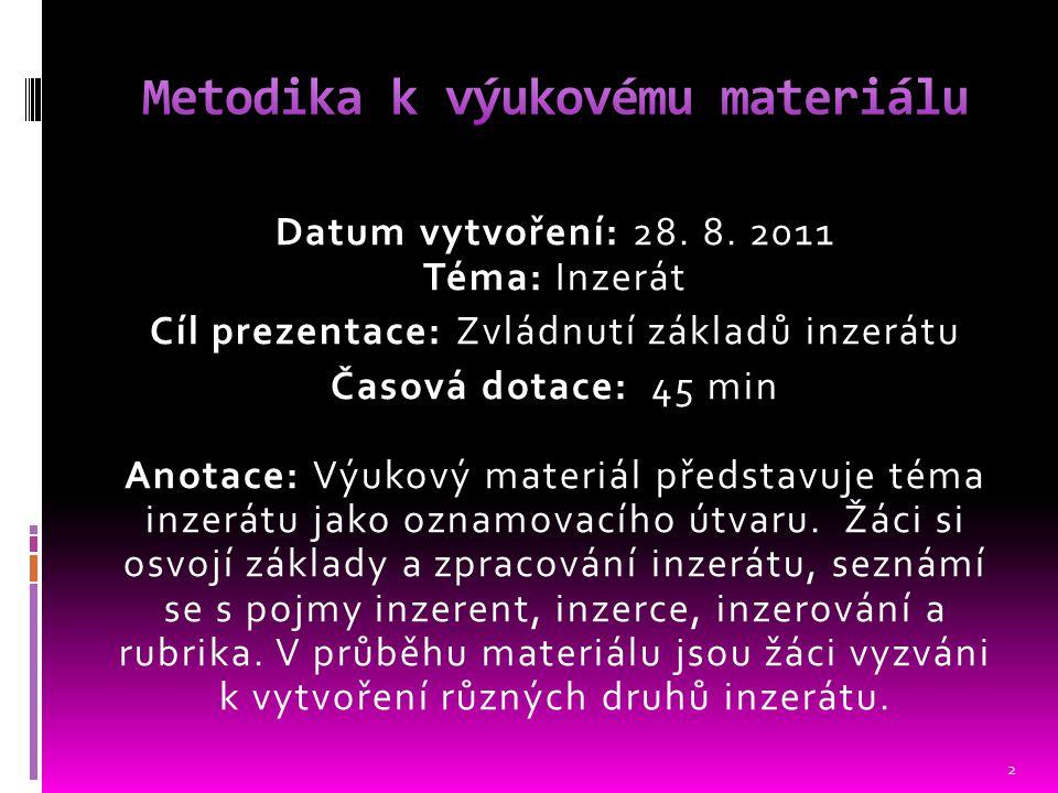 Datum vytvoření: Téma: Datum vytvoření: 28.8.