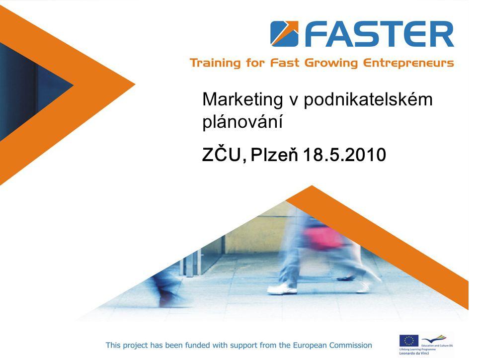 Positioning Marketing v podnikatelském plánování ZČU, Plzeň 18.5.2010