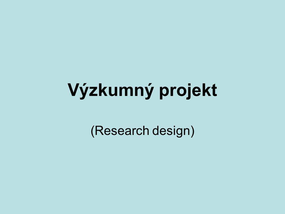 Výzkumný projekt (Research design)