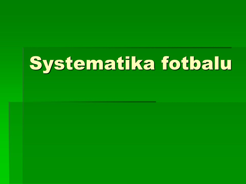 Systematika fotbalu