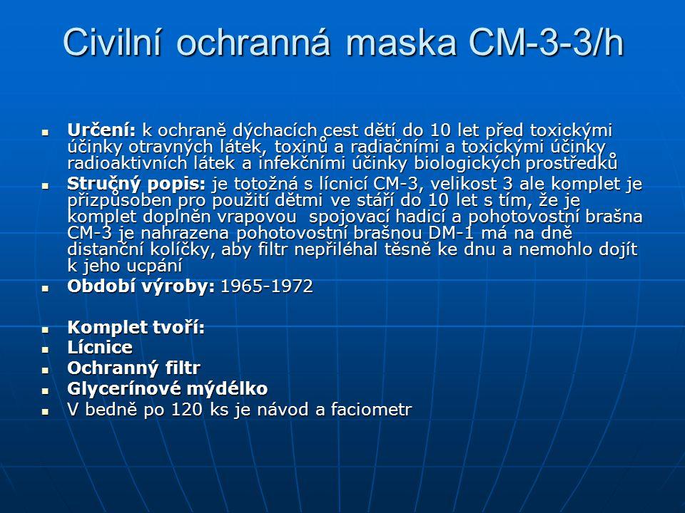 Civilní ochranná maska CM-3-3/h Určení: k ochraně dýchacích cest dětí do 10 let před toxickými účinky otravných látek, toxinů a radiačními a toxickými