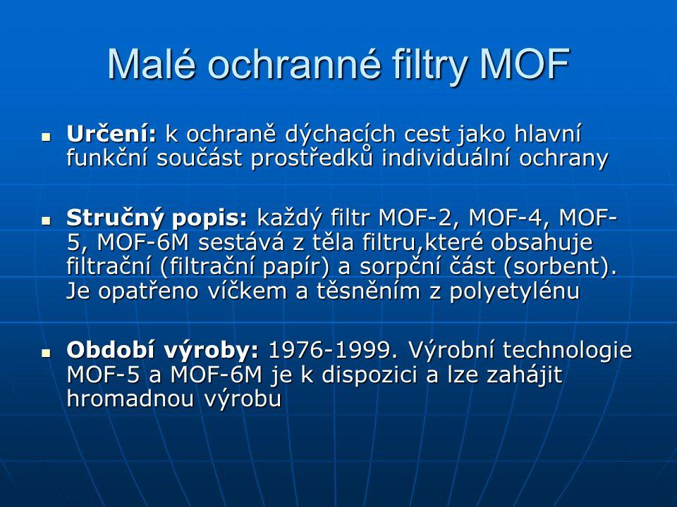 Malé ochranné filtry MOF Určení: k ochraně dýchacích cest jako hlavní funkční součást prostředků individuální ochrany Určení: k ochraně dýchacích cest