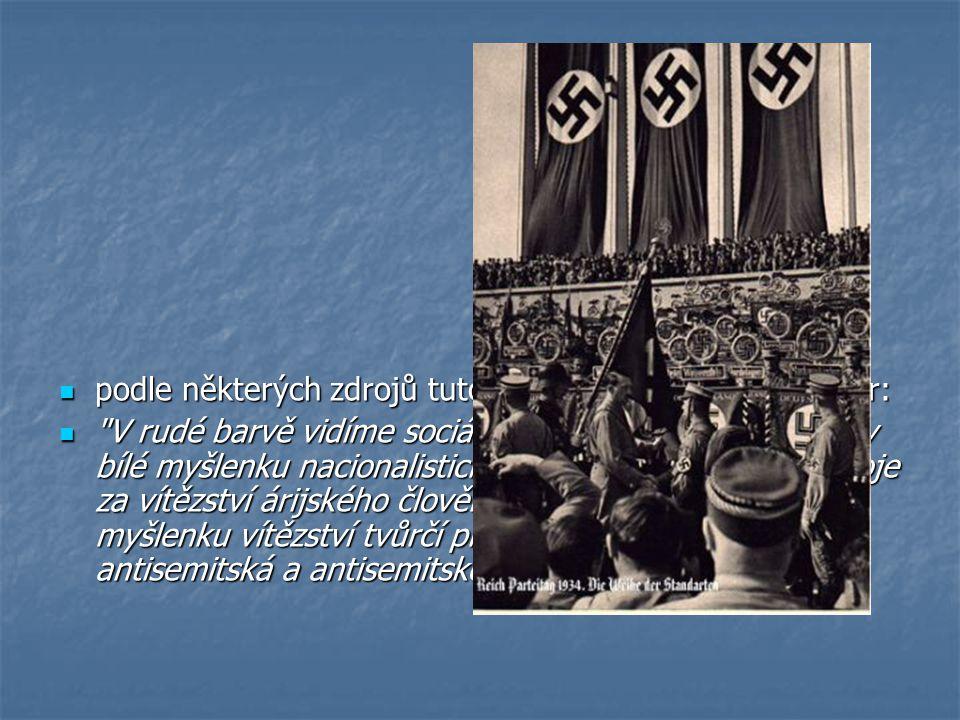 podle některých zdrojů tuto podobu navrhl sám A.Hitler: podle některých zdrojů tuto podobu navrhl sám A.Hitler: