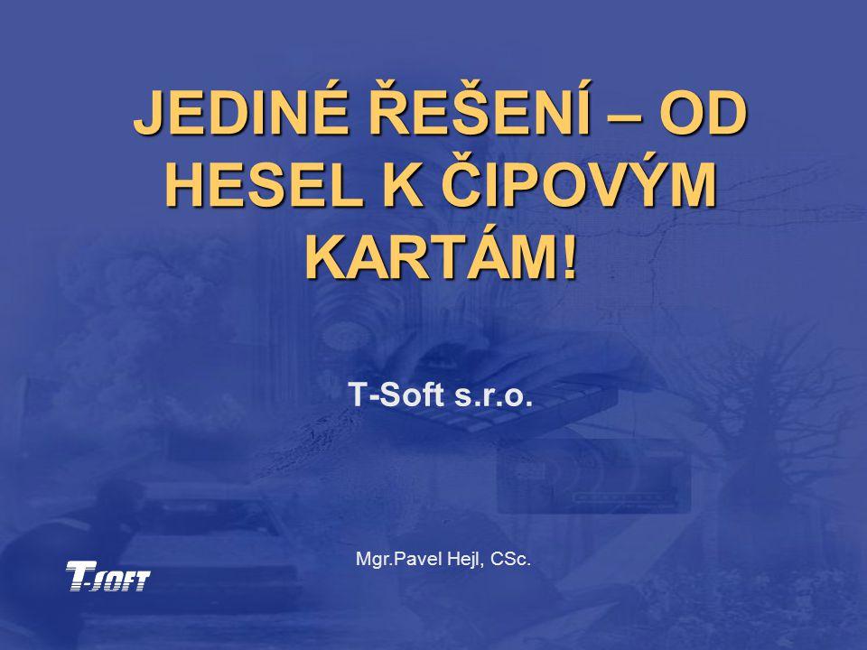 © T-SOFT Obsah prezentace  Proč řešit bezpečnost sítě.