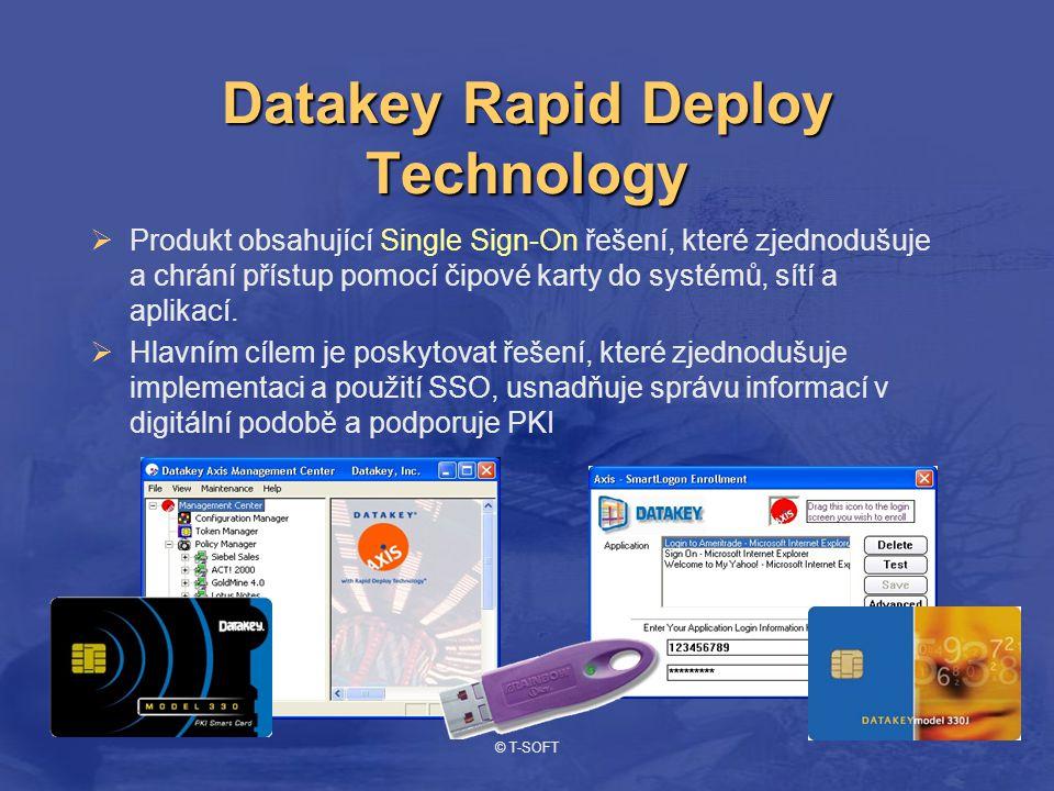 © T-SOFT Datakey Rapid Deploy Technology  Produkt obsahující Single Sign-On řešení, které zjednodušuje a chrání přístup pomocí čipové karty do systémů, sítí a aplikací.