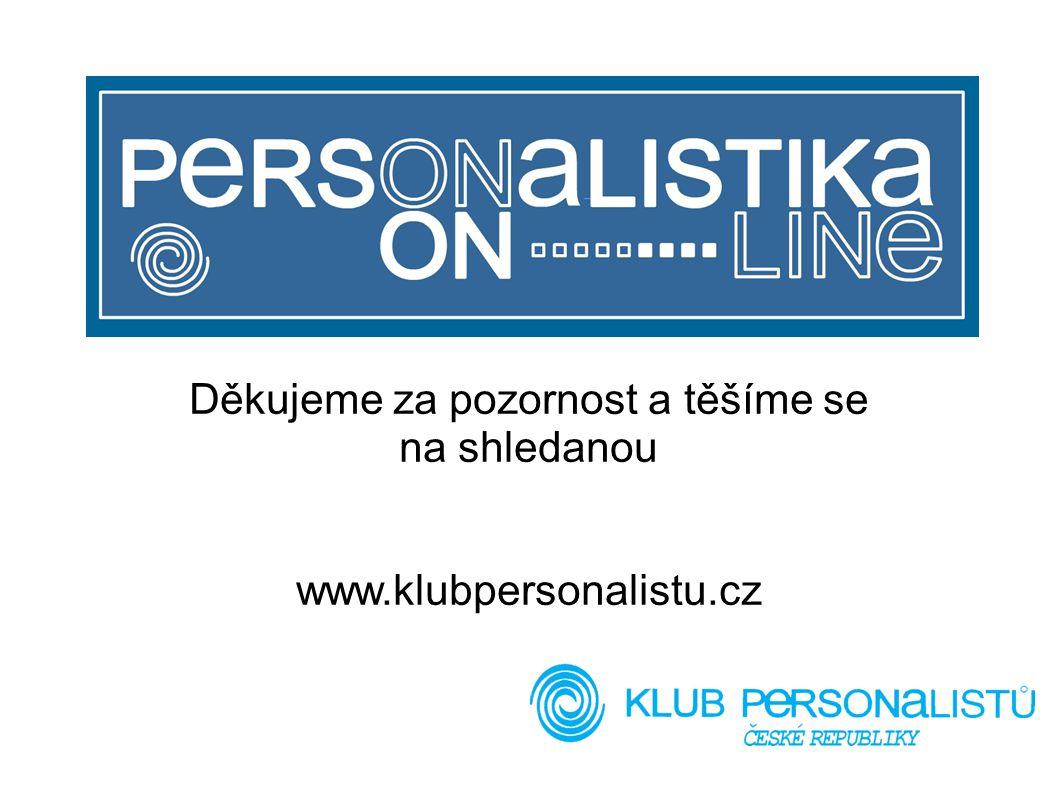 Děkujeme za pozornost a těšíme se na shledanou www.klubpersonalistu.cz