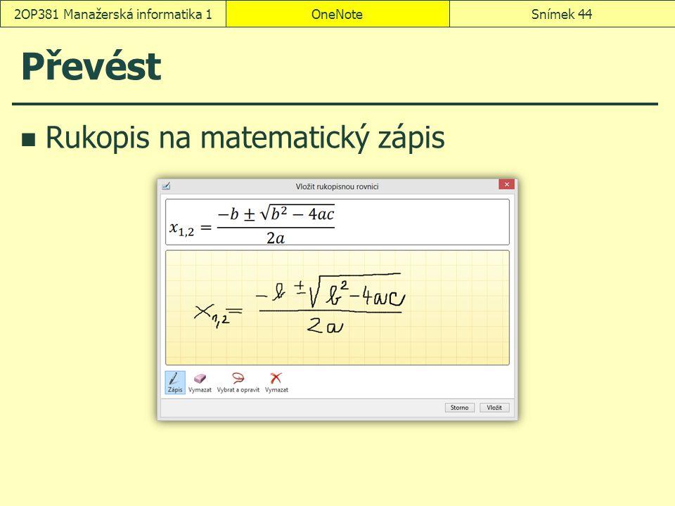 Převést Rukopis na matematický zápis OneNoteSnímek 442OP381 Manažerská informatika 1