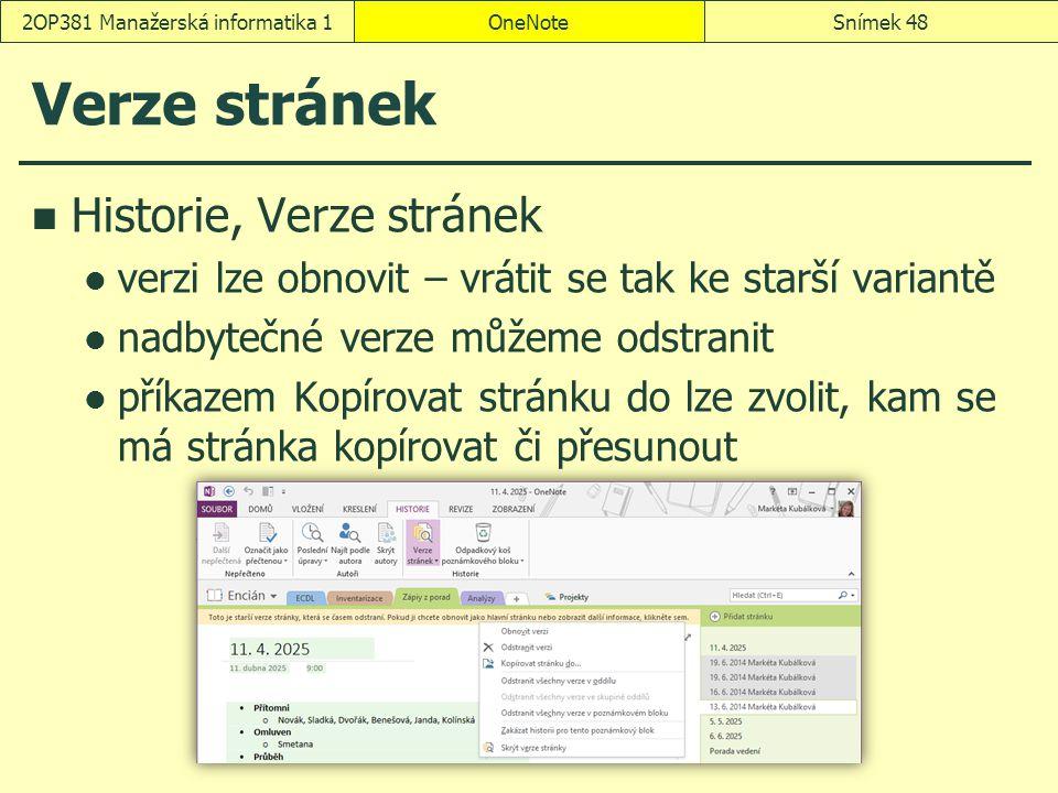 Verze stránek Historie, Verze stránek verzi lze obnovit – vrátit se tak ke starší variantě nadbytečné verze můžeme odstranit příkazem Kopírovat stránk