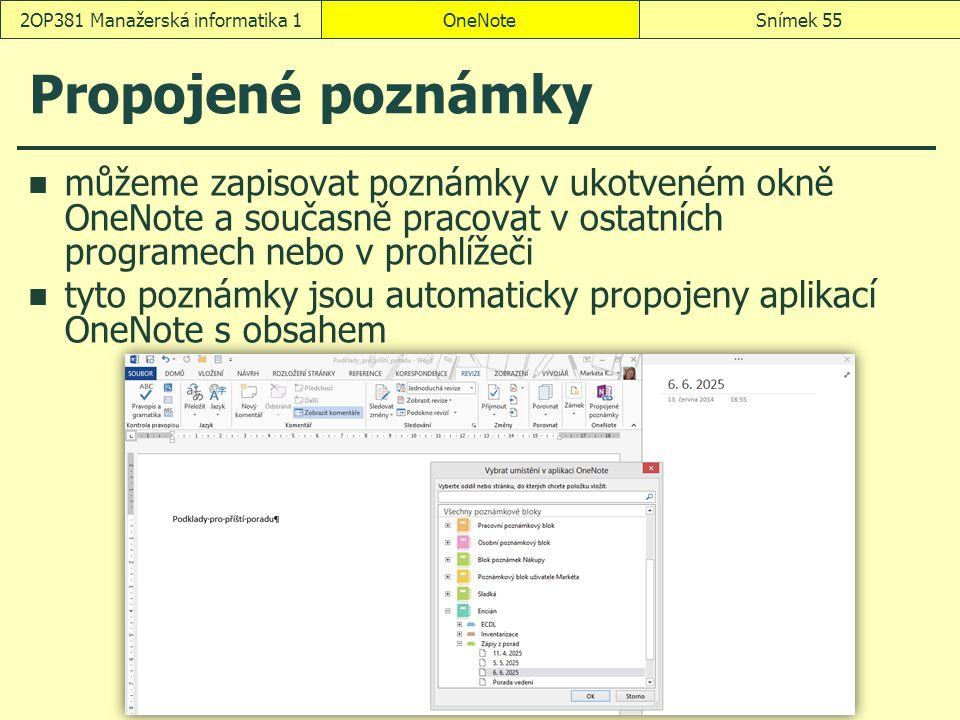Propojené poznámky můžeme zapisovat poznámky v ukotveném okně OneNote a současně pracovat v ostatních programech nebo v prohlížeči tyto poznámky jsou