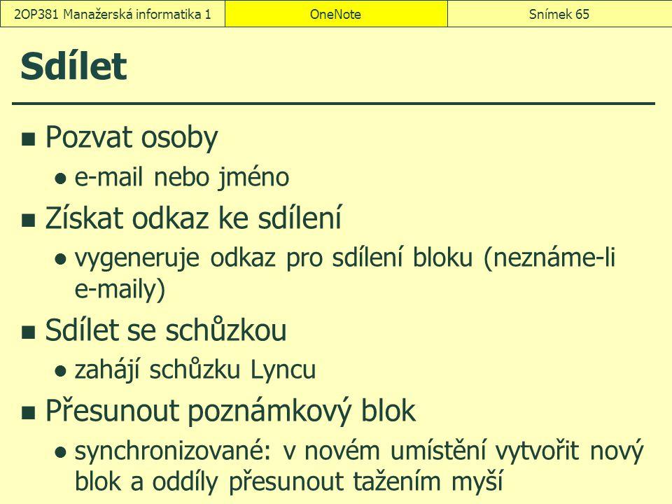 Sdílet Pozvat osoby e-mail nebo jméno Získat odkaz ke sdílení vygeneruje odkaz pro sdílení bloku (neznáme-li e-maily) Sdílet se schůzkou zahájí schůzk