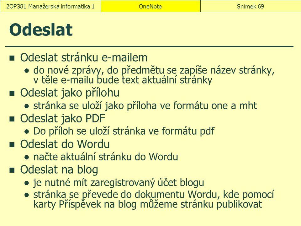 Odeslat Odeslat stránku e-mailem do nové zprávy, do předmětu se zapíše název stránky, v těle e-mailu bude text aktuální stránky Odeslat jako přílohu s