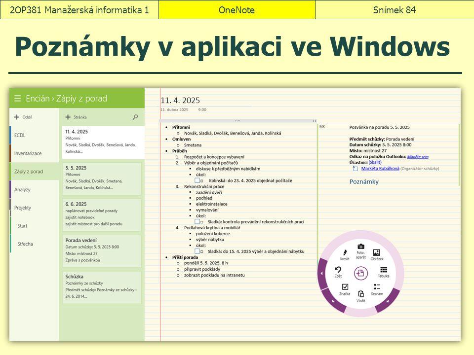 Poznámky v aplikaci ve Windows OneNoteSnímek 842OP381 Manažerská informatika 1